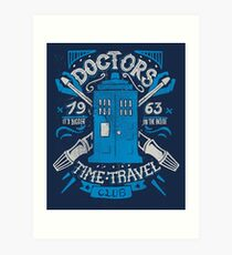 Doctors time travel club Art Print