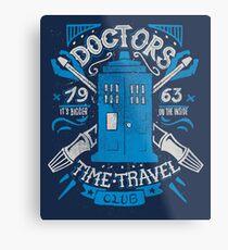 Doctors time travel club Metal Print