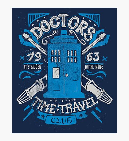 Doctors time travel club Photographic Print