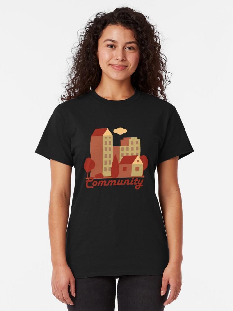 Alternate view of Community Neiborhood Classic T-Shirt