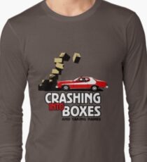 Crashing Into Boxes and Taking Names Long Sleeve T-Shirt