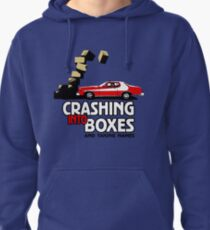 Crashing Into Boxes and Taking Names Pullover Hoodie