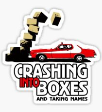 Crashing Into Boxes and Taking Names Sticker