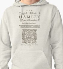 Shakespeare, Hamlet 1603 Pullover Hoodie