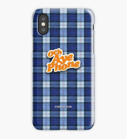 Och Aye! iPhone Case