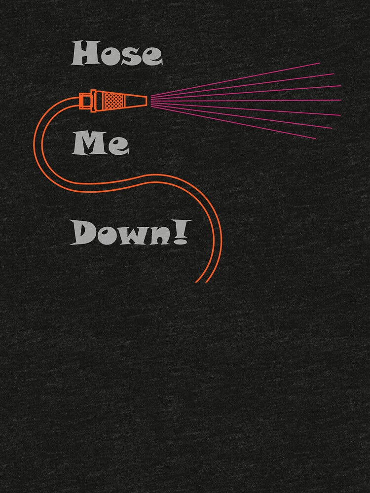 Hose Me Down by a-roderick