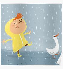 Nice weather for ducks Poster