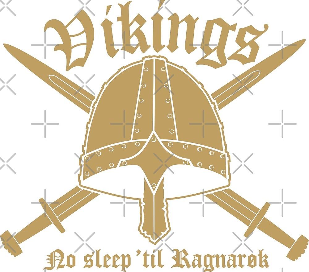 Vikings - No sleep til Ragnaroek by wikingershirts