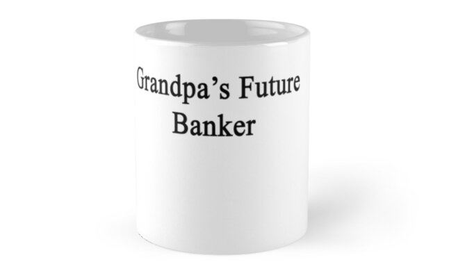 Grandpa's Future Banker  by supernova23