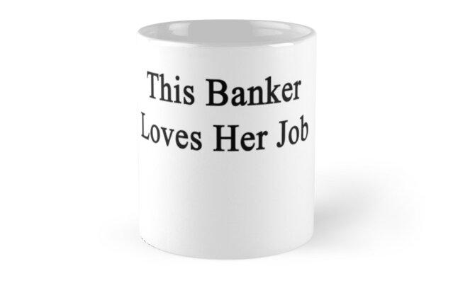 This Banker Loves Her Job  by supernova23