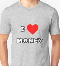 I Heart Money Unisex T-Shirt