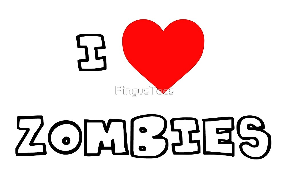 I Heart Zombies by PingusTees