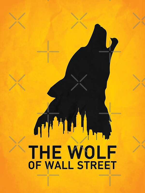 """""""The Wolf of Wall Street"""" Posters by Nick Kemp 