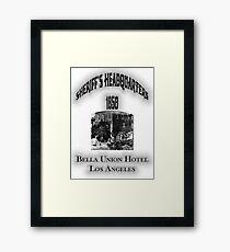 Bella Union Hotel Sheriffs Headquarters Framed Print