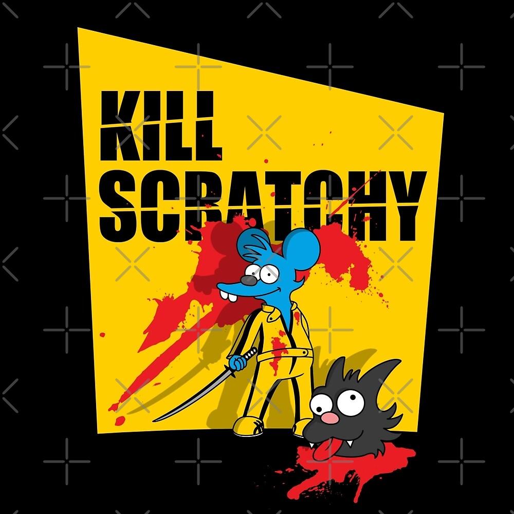 Kill Scratchy by NemiMakeit