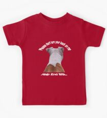 Please Don't Turn Your Back On Me Kids Tee