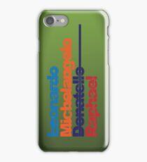 Leonardo, Michelangelo, Donatello, Raphael - iPhone case iPhone Case/Skin