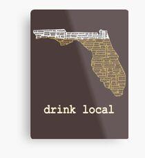 Drink Local - Florida Beer Shirt Metal Print