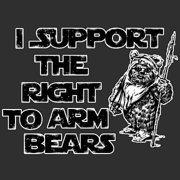 I Support the Right to Arm Bears by luvusagi