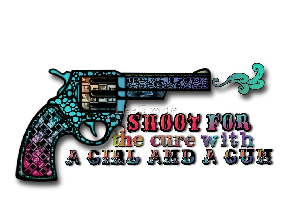 A Girl and a Gun by Lisa Spence