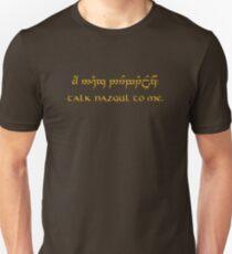 Talk Nazgul To Me Unisex T-Shirt