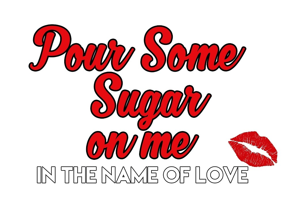 pour some sugar on me by potchi
