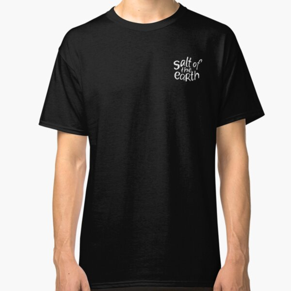 Salt of the Earth - scribble Classic T-Shirt