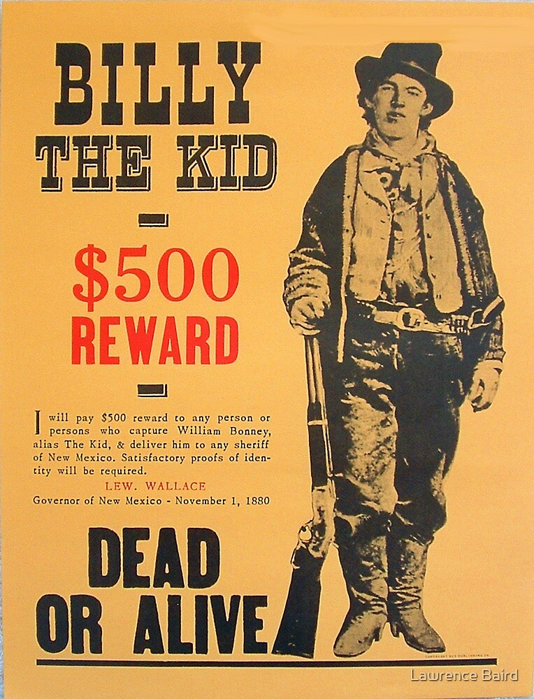 Billy The Kid Dead or Alive by Lawrence Baird