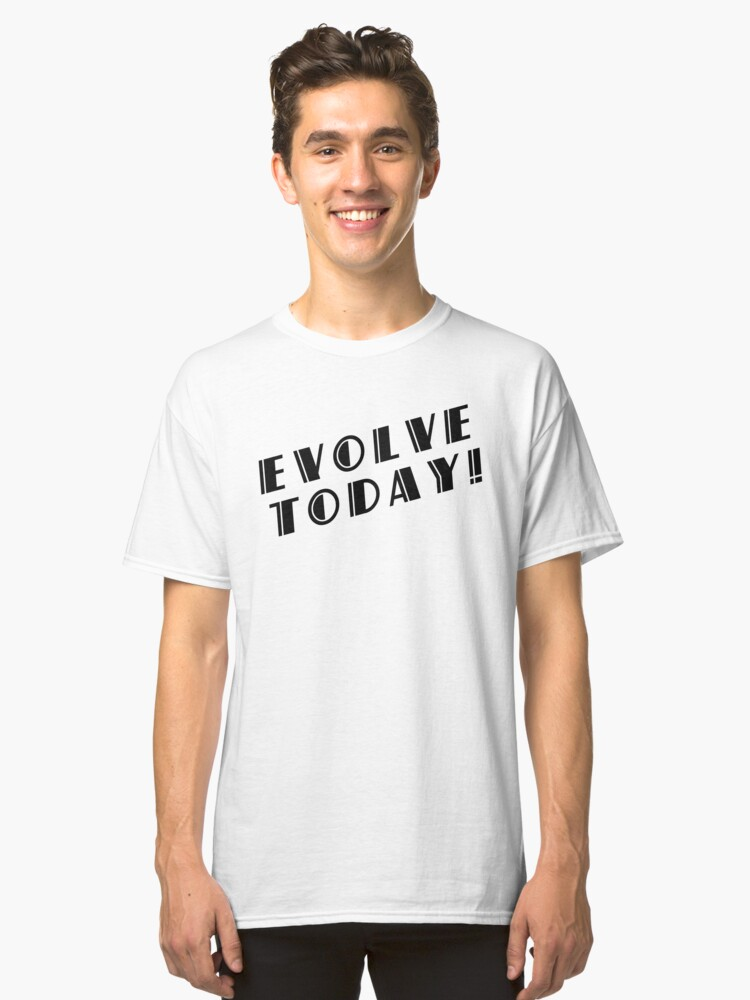 BioShock – Evolve Today! (Black) Classic T-Shirt Front