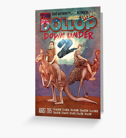 The Dollop DOWNUNDER 2 Greeting Card