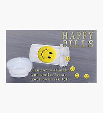 "❁◕‿◕❁    ✾◕‿◕✾ DON'T WORRY B HAPPY~ Bonita's ""Happy Pills""  ❁◕‿◕❁    ✾◕‿◕✾ Photographic Print"