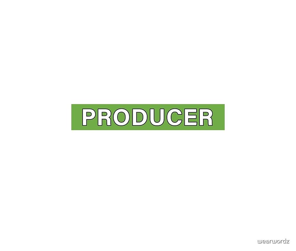Producer by wearwordz