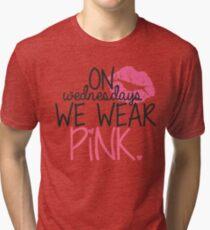 On Wednesdays We Wear Pink Tri-blend T-Shirt