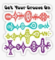 Get Your Groove On Sticker