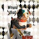 Wound that way DAWG! IPhone case,by Alma Lee by Alma Lee