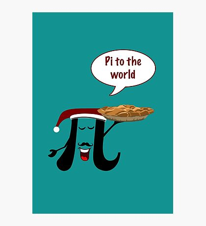 Pi to the world Photographic Print