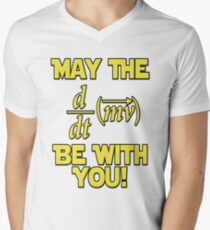 May The Force Be With You! Physics Geek Men's V-Neck T-Shirt
