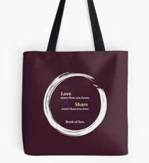 Inspirational Quote About Love Tote Bag