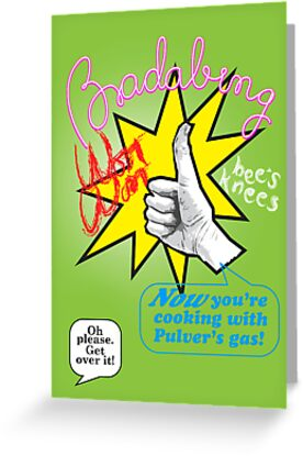 Oh_please_badabing_woot_to you get well card by Veera Pfaffli