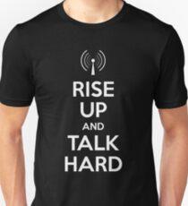 RISE UP and TALK HARD T-Shirt