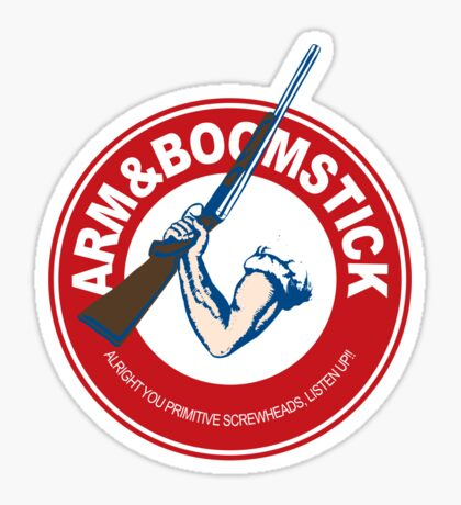 Arm&Boomstick The standard of survival Sticker