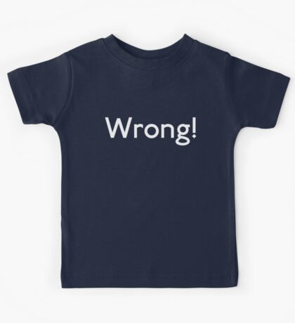 Wrong! Kids Clothes