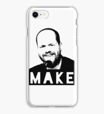 MAKE - Joss Whedon iPhone Case/Skin