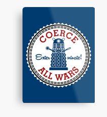 Coerce All Wars (clean) Metal Print
