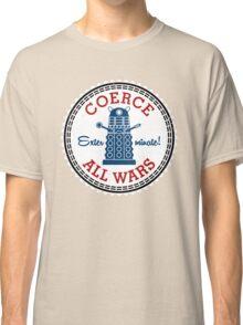 Coerce All Wars (dirty) Classic T-Shirt