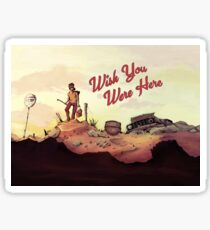 Wish you were here Sticker