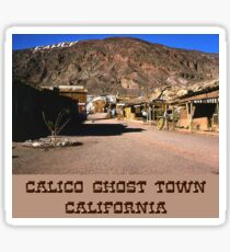 Calico Ghost Town Sticker