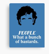 IT Crowd - What a Bunch of Bastards Canvas Print