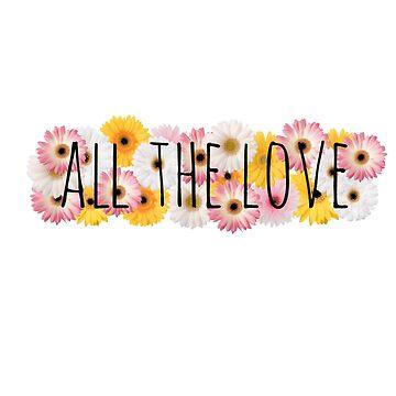 All the Love 3 by wishforlondon