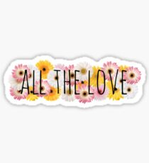All the Love 3 Sticker